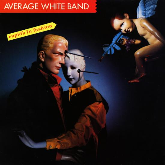 Average White Band - Cupid's In Fashion (1982)