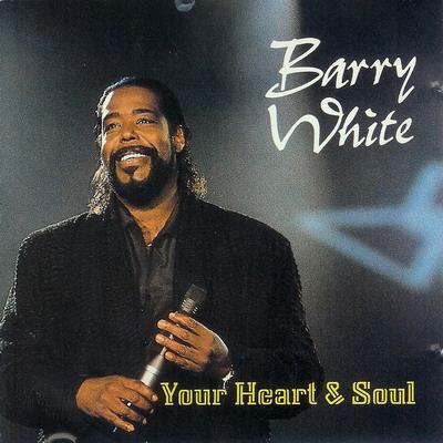 Barry White - Your Heart & Soul F