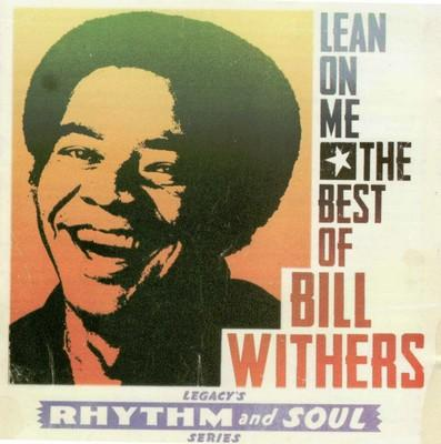 Bill Withers - Lean On Me  [The Best of] Front
