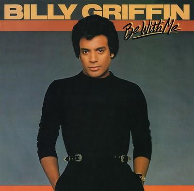 Billy Griffin - Be With Me (1982)_ok