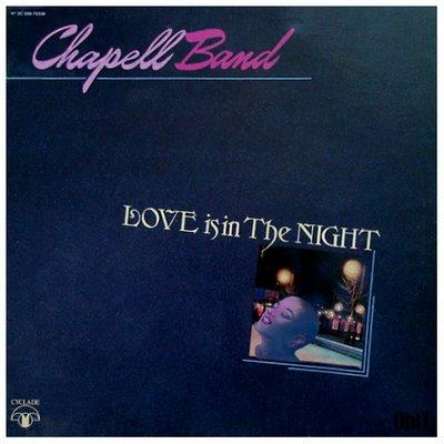 Chapell Band - Love is in the night (1981)_ok
