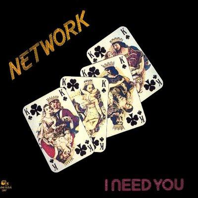 network - I Need You