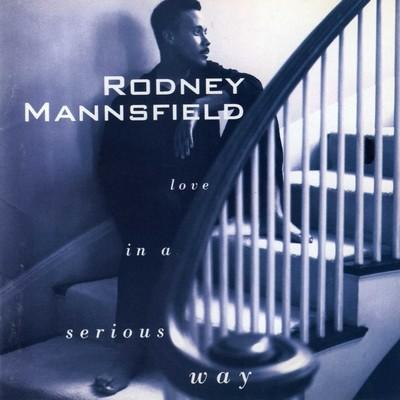 rodnney mansnsfield -1993_LoveInASeriousWay