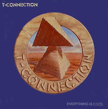 T-Connection - Everything Is Cool (1981)_ok