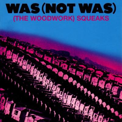 was not was -the woodwork